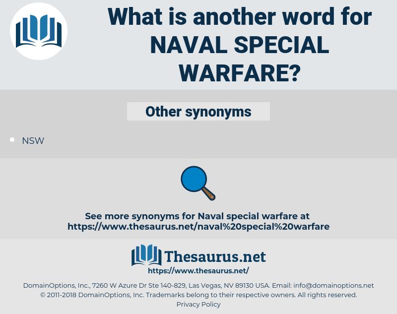 Naval Special Warfare, synonym Naval Special Warfare, another word for Naval Special Warfare, words like Naval Special Warfare, thesaurus Naval Special Warfare