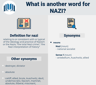 nazi, synonym nazi, another word for nazi, words like nazi, thesaurus nazi