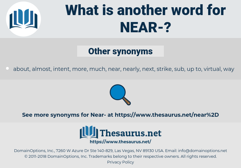 near, synonym near, another word for near, words like near, thesaurus near