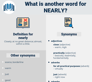 nearly, synonym nearly, another word for nearly, words like nearly, thesaurus nearly