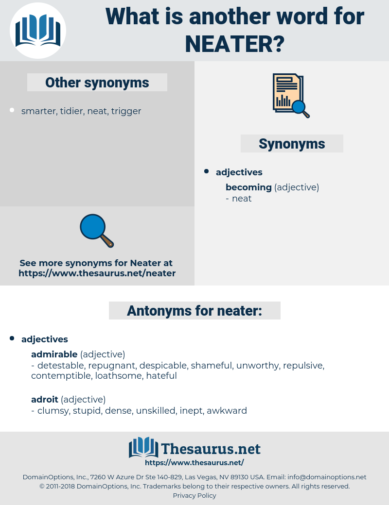 neater, synonym neater, another word for neater, words like neater, thesaurus neater