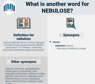 nebulose, synonym nebulose, another word for nebulose, words like nebulose, thesaurus nebulose