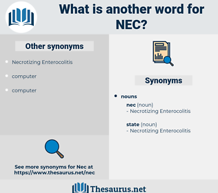 nec, synonym nec, another word for nec, words like nec, thesaurus nec