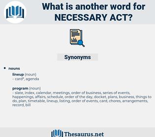 necessary act, synonym necessary act, another word for necessary act, words like necessary act, thesaurus necessary act