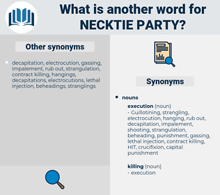 necktie party, synonym necktie party, another word for necktie party, words like necktie party, thesaurus necktie party