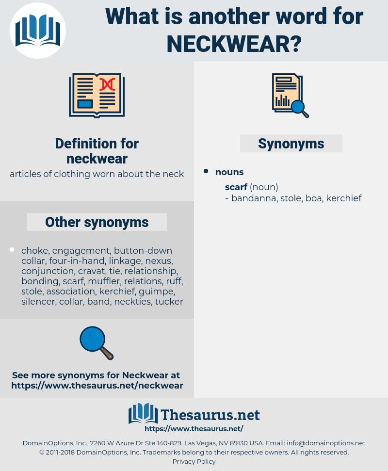 neckwear, synonym neckwear, another word for neckwear, words like neckwear, thesaurus neckwear