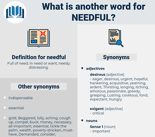 needful, synonym needful, another word for needful, words like needful, thesaurus needful