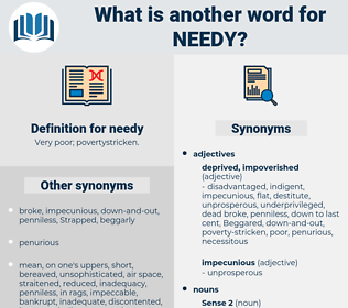 needy, synonym needy, another word for needy, words like needy, thesaurus needy