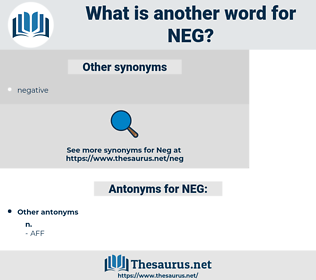 NEG, synonym NEG, another word for NEG, words like NEG, thesaurus NEG