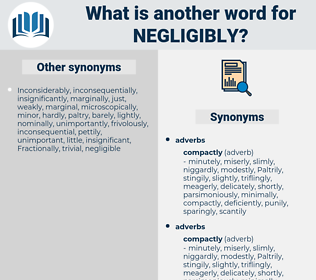 negligibly, synonym negligibly, another word for negligibly, words like negligibly, thesaurus negligibly