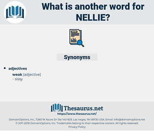 Nellie, synonym Nellie, another word for Nellie, words like Nellie, thesaurus Nellie