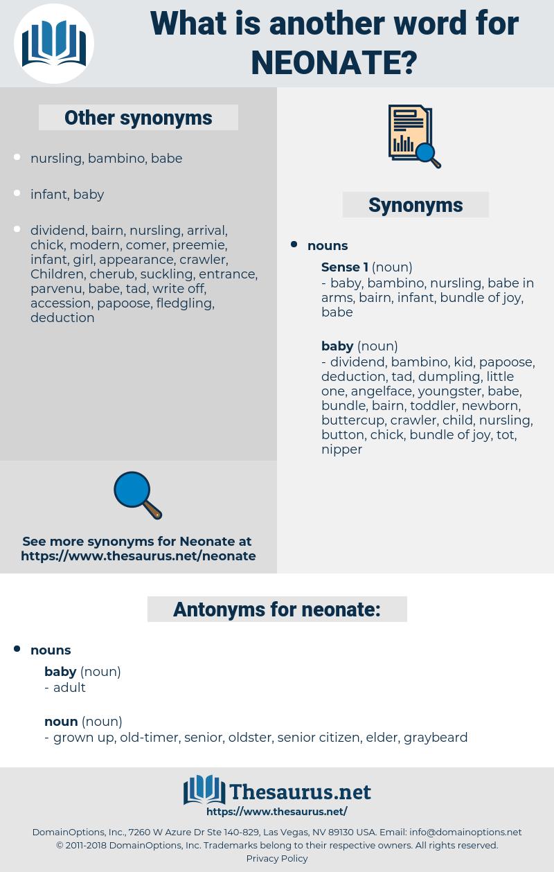 neonate, synonym neonate, another word for neonate, words like neonate, thesaurus neonate