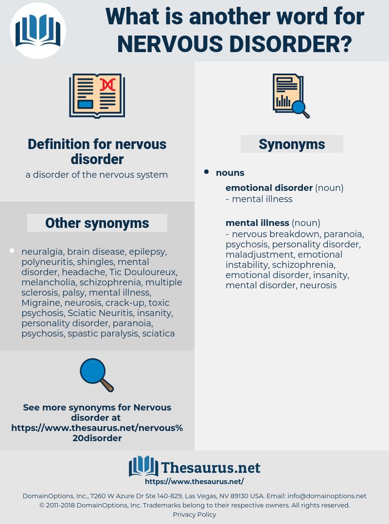 nervous disorder, synonym nervous disorder, another word for nervous disorder, words like nervous disorder, thesaurus nervous disorder