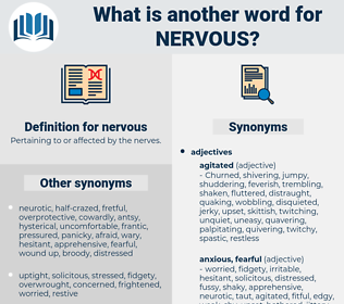 nervous, synonym nervous, another word for nervous, words like nervous, thesaurus nervous