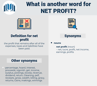 net profit, synonym net profit, another word for net profit, words like net profit, thesaurus net profit