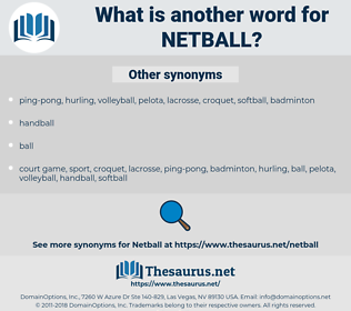netball, synonym netball, another word for netball, words like netball, thesaurus netball