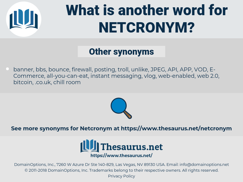 netcronym, synonym netcronym, another word for netcronym, words like netcronym, thesaurus netcronym