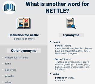 nettle, synonym nettle, another word for nettle, words like nettle, thesaurus nettle