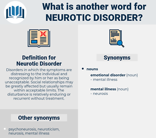 Neurotic Disorder, synonym Neurotic Disorder, another word for Neurotic Disorder, words like Neurotic Disorder, thesaurus Neurotic Disorder