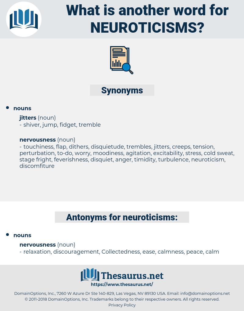 neuroticisms, synonym neuroticisms, another word for neuroticisms, words like neuroticisms, thesaurus neuroticisms
