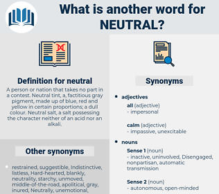 neutral, synonym neutral, another word for neutral, words like neutral, thesaurus neutral