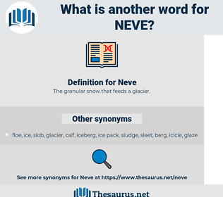 Neve, synonym Neve, another word for Neve, words like Neve, thesaurus Neve