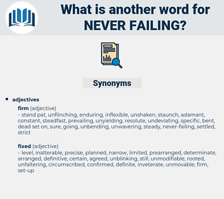 never failing, synonym never failing, another word for never failing, words like never failing, thesaurus never failing