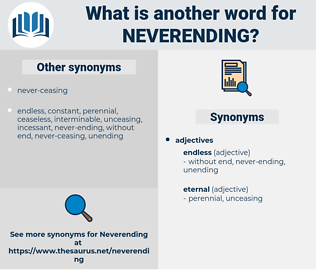 neverending, synonym neverending, another word for neverending, words like neverending, thesaurus neverending
