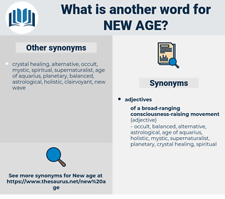 new age, synonym new age, another word for new age, words like new age, thesaurus new age