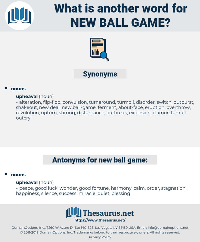 new ball-game, synonym new ball-game, another word for new ball-game, words like new ball-game, thesaurus new ball-game