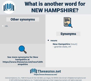 New Hampshire, synonym New Hampshire, another word for New Hampshire, words like New Hampshire, thesaurus New Hampshire