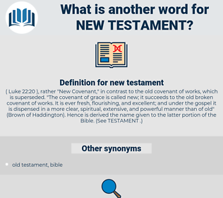 new testament, synonym new testament, another word for new testament, words like new testament, thesaurus new testament