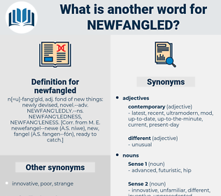 newfangled, synonym newfangled, another word for newfangled, words like newfangled, thesaurus newfangled