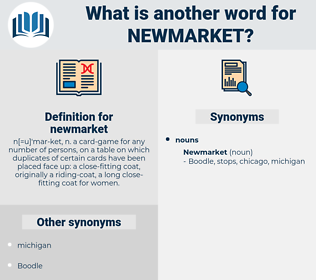 newmarket, synonym newmarket, another word for newmarket, words like newmarket, thesaurus newmarket