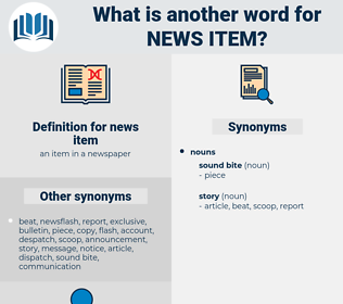 news item, synonym news item, another word for news item, words like news item, thesaurus news item