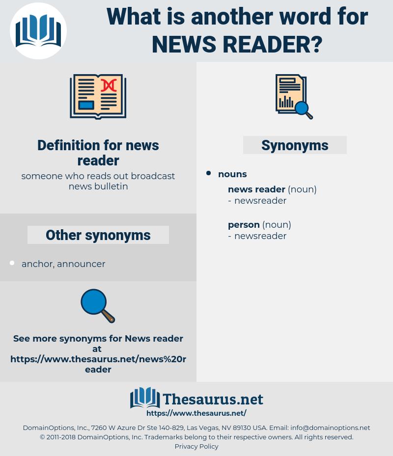 news reader, synonym news reader, another word for news reader, words like news reader, thesaurus news reader