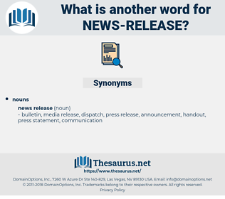 news release, synonym news release, another word for news release, words like news release, thesaurus news release