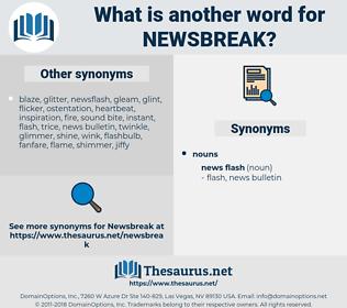newsbreak, synonym newsbreak, another word for newsbreak, words like newsbreak, thesaurus newsbreak