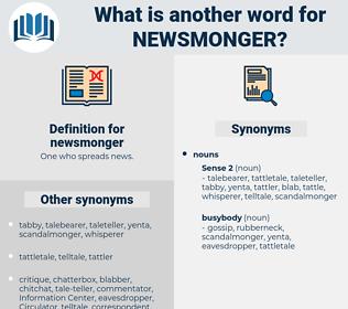newsmonger, synonym newsmonger, another word for newsmonger, words like newsmonger, thesaurus newsmonger
