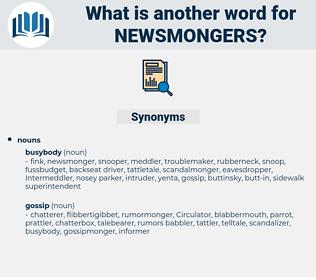 newsmongers, synonym newsmongers, another word for newsmongers, words like newsmongers, thesaurus newsmongers