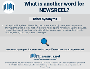 newsreel, synonym newsreel, another word for newsreel, words like newsreel, thesaurus newsreel
