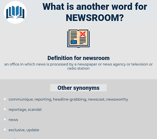 newsroom, synonym newsroom, another word for newsroom, words like newsroom, thesaurus newsroom