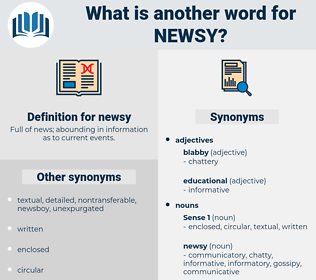 newsy, synonym newsy, another word for newsy, words like newsy, thesaurus newsy