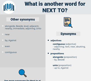 next to, synonym next to, another word for next to, words like next to, thesaurus next to