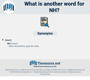 nh, synonym nh, another word for nh, words like nh, thesaurus nh