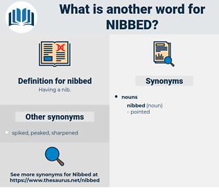 nibbed, synonym nibbed, another word for nibbed, words like nibbed, thesaurus nibbed
