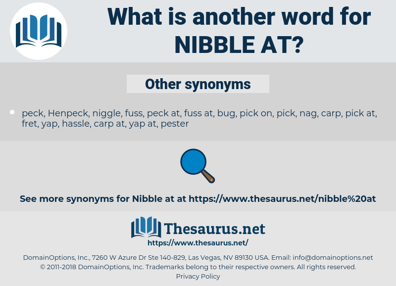 nibble at, synonym nibble at, another word for nibble at, words like nibble at, thesaurus nibble at