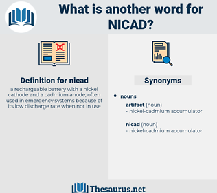nicad, synonym nicad, another word for nicad, words like nicad, thesaurus nicad
