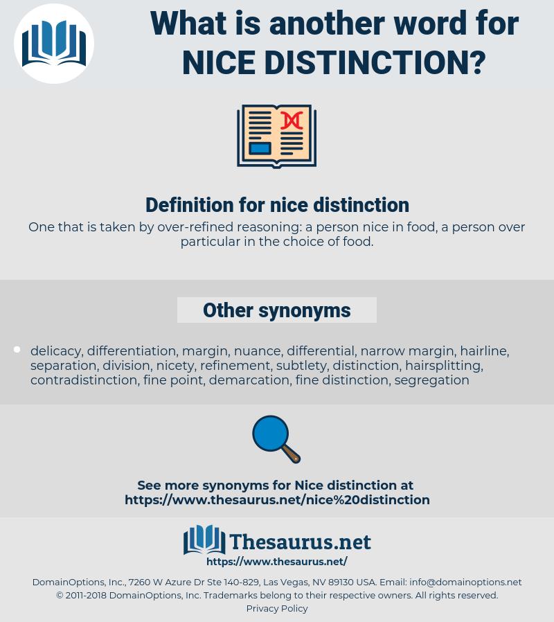 nice distinction, synonym nice distinction, another word for nice distinction, words like nice distinction, thesaurus nice distinction