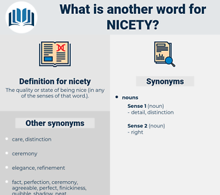nicety, synonym nicety, another word for nicety, words like nicety, thesaurus nicety